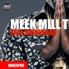 Meek Mill (Free Download) - The Come Back