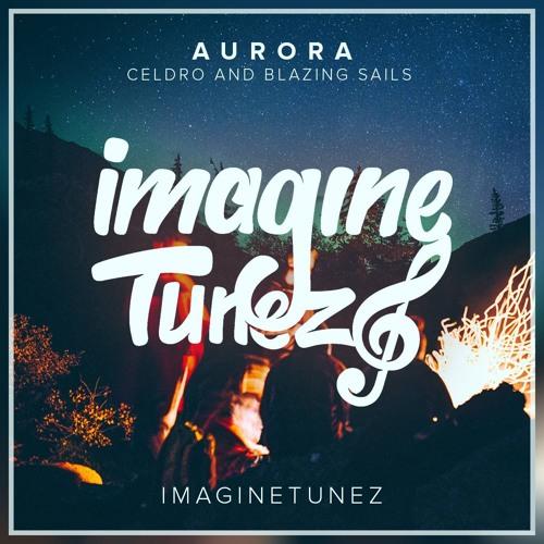 CelDro & Blazing Sails - Aurora