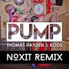Thomas Hayden & Koos - PUMP! (Noxit Remix) [Click 'Buy' For Free Download]