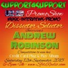 #SUPPORT4SUPPORT  PROMO SHOW ft. ANDREW ROBINSON