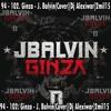 94 - 102. Ginza - J. Balvin(Cover)[Dj Alexiwar]2mil15