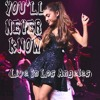 Ariana Grande Youll Never Know Live In Los Angeles Mp3