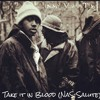Take It In Blood (Nas Salute)