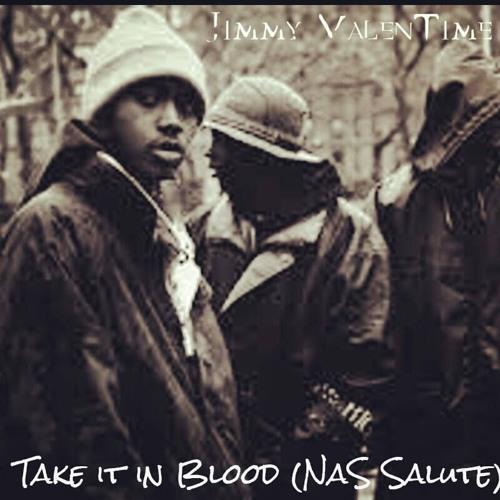 Take It In Blood (Nas Salute)