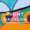 Babylon - The Body Remix 'TIGHT' (Feat. Owen Ovadoz)