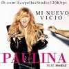 Paulina Rubio Feat Morat - Mi Nuevo Vicio (Acapella)