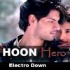 Mai Hoon Hero Tera-Electro Down-Dj Rahul-Rbk