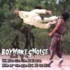 BOYMAKESNOISE - Shaolin Dropkick [FREE DL]