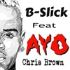 Chris Brown - Ayo Remix (Not For The Fame 2015)
