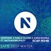Deepdink, Pablo Oliver & Jordi Rivera Ft. Nathan Brumley - Same Deep Water (Capturam Remix)