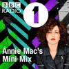 Minimix for Annie Mac - BBC Radio 1