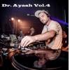 Ayash - Dr. Ayash Vol.4