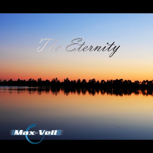 Max - Vell-The Eternity