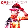 Omi - Hula Hoop (Ben Lemonz Remix)[FREE DOWNLOAD]