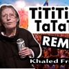 TiTiTi TaTaTa (Original Mix)- La Vieille Du Metro