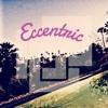 Eccentric