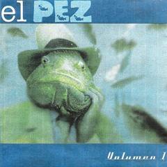 Cenizas Del Ayer / El Pez