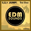 3,2,1 JUMP! - Tal Iluz(Original Mix)[OUT NOW]
