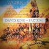 Factum -David King Ft. Pypes And BrandyWine From The Magnum Opus Album