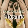 Adyamo - Schrei Nach Liebe (Adyamo Remix)