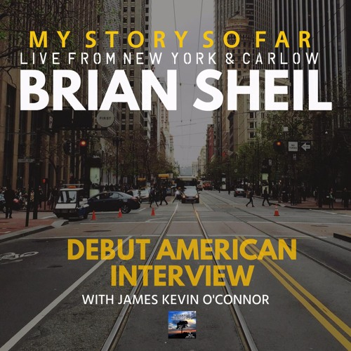 Brian Sheil talks about his story to date.