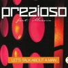 Prezioso Feat. Marvin - Let's Talk About A Man [Max Bounce Rework] mp3