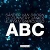 Sander van Doorn vs Sunnery James & Ryan Marciano - ABC (Extended Mix) [OUT NOW]