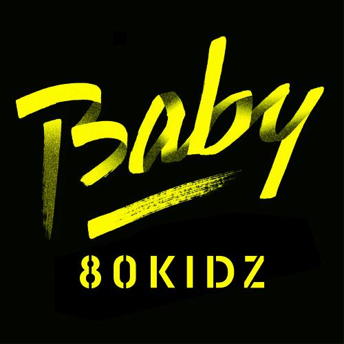 80KIDZ / Baby EP (previews)
