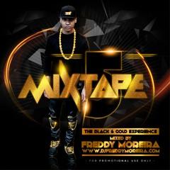 FREDDY MOREIRA - MIXTAPE 5 (The Black & Gold Experience)