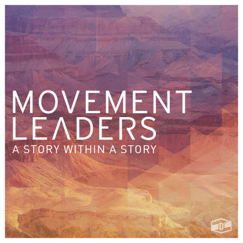 Movement Leaders 9:13:15