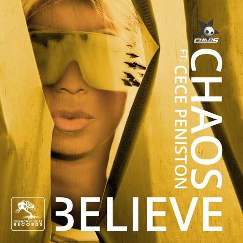 CHAOS - Believe Feat Cece Peniston (Original)