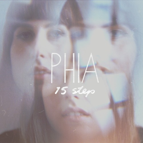 Phia - 15 Step (Radiohead Cover)