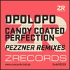 Opolopo - Candy Coated Perfection feat. Sacha Williamson (Pezzner Remixes) mp3