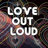 Love Out Loud - Who's My Neighbor?