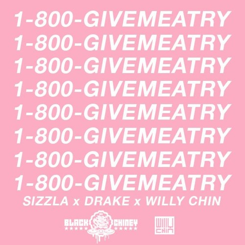 Sizzla - Give Me A Try - Hotline Bling [Willy Chin - Black Chiney Remix]