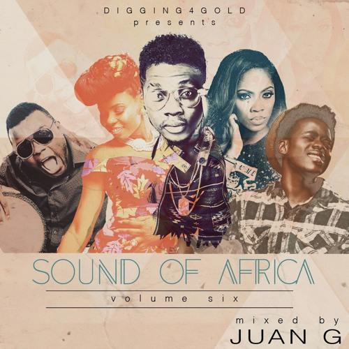 Juan G. - Sound Of Africa Vol 6  Summer 2015 Afrobeats, East African, & African Dancehall