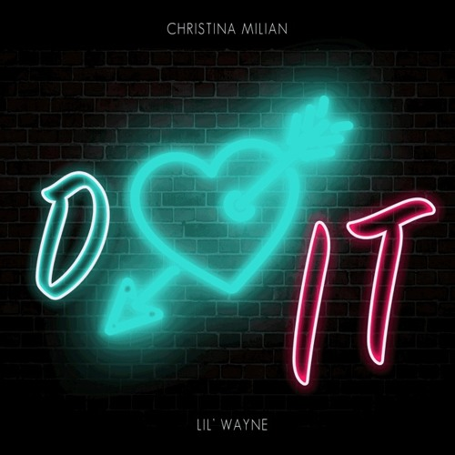 Christina Milian ft. Lil Wayne – Do It