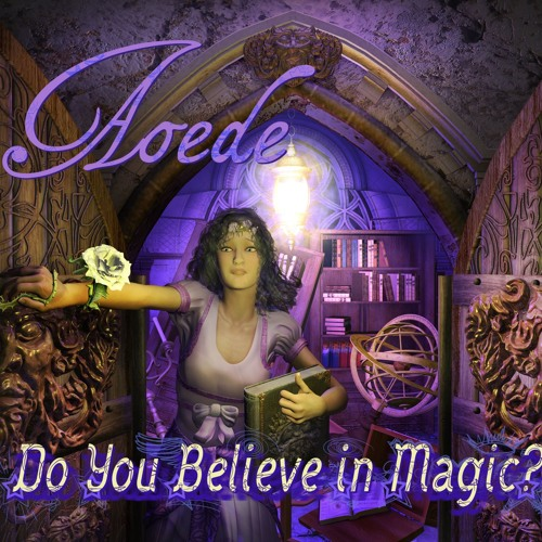 Do You Believe In Magic? Musical Highlights