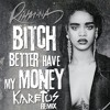 Bitch Better Have My Money - Rihanna (Explicit) (#RKA cover)