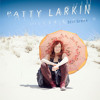 Free Download Patty Larkin - It Could Be Worse Mp3