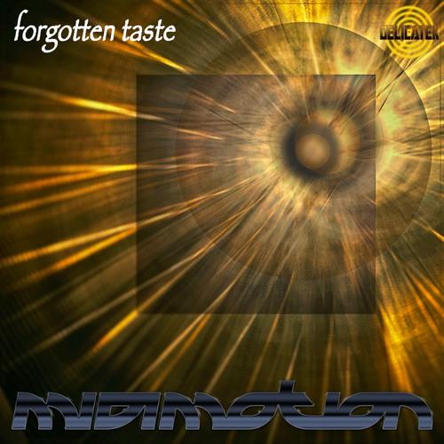 MIDImotion - Forgotten Taste (Album Preview Mix)