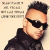 SEAN PAUL X MR. VEGAS - HOT GAL TODAY (JOHN DOE MOOMBAHTON EDIT)| FREE DOWNLOAD