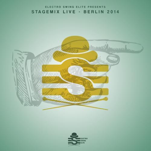 ESE Livestage Mix  1  // Electro Swing Elite @ ESR BERLIN 2014