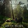 Years & Years - King (MILOE Remix)