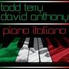 Todd Terry & David Anthony - Piano Italiano (Video Edit)