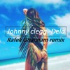 Dela -Johnny clegg/George in the jungle (Rafek Ghannam Remix)