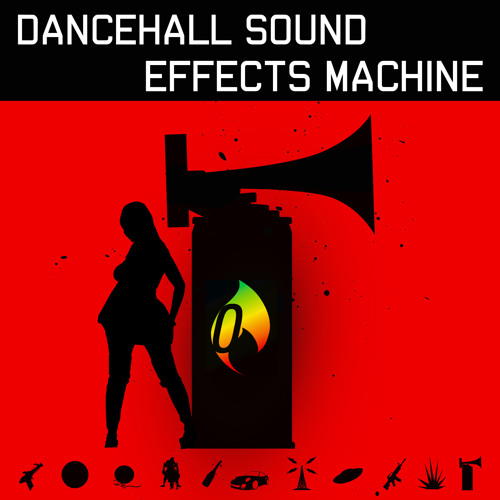 Dancehall Dj Sound Effects Zip - lavapriority