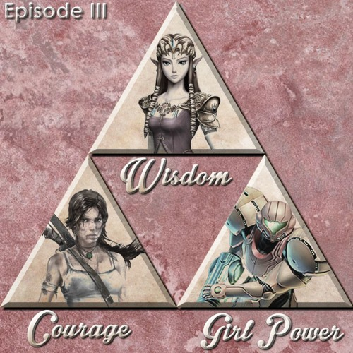 Episode 3 // Wisdom, Courage, Girl Power