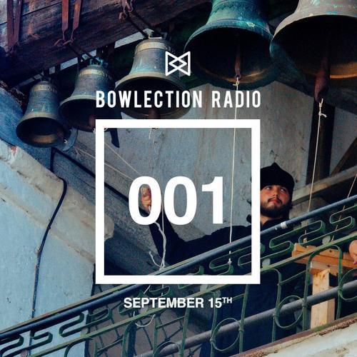 Bowlection Radio #001