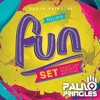 FUN SET Dj Paulo Pringles 2015